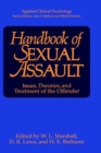 Image for Handbook of Sexual Assault : Issues, Theories, and Treatment of the Offender