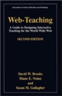 Image for Web-Teaching : A Guide to Designing Interactive Teaching for the World Wide Web