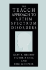 Image for The TEACCH approach to autism spectrum disorders