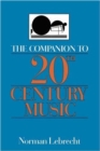 Image for The Companion To 20th-century Music