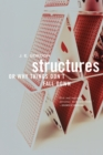 Image for Structures  : or why things don't fall down