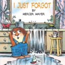 Image for Little Critter : I Just Forgot