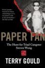 Image for Paper Fan: the hunt for triad gangster Steven Wong