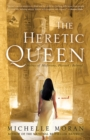 Image for The Heretic Queen : A Novel