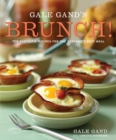 Image for Gale Gand's Brunch! : 100 Fantastic Recipes for the Weekend's Best Meal: A Cookbook