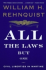 Image for All the Laws but One: Civil Liberties in Wartime