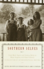 Image for Southern Selves: From Mark Twain and Eudora Welty to Maya Angelou and Kaye Gibbons A Collection o f Autobiographical Writing