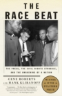 Image for Race Beat: The Press, the Civil Rights Struggle, and the Awakening of a Nation