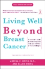 Image for Living well beyond breast cancer  : a survivor's guide for when treatment ends and the rest of your life begins