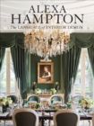 Image for Alexa Hampton  : the language of interior design