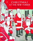 Image for Christmas at The New Yorker: Stories, Poems, Humor, and Art