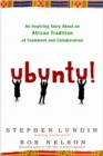 Image for Ubuntu  : an inspiring story about an African tradition of teamwork and collaboration