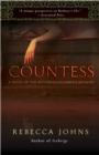 Image for The Countess  : a novel of Elizabeth Bathory