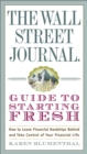 Image for The Wall Street Journal guide to starting fresh: how to leave your financial past behind you and get back on track