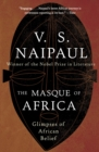 Image for The masque of Africa: glimpses of African belief