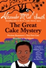 Image for The great cake mystery  : Precious Ramotswe's very first case