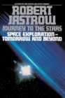 Image for Journey to the stars: space exploration, tomorrow and beyond