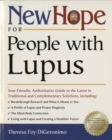 Image for New Hope for People with Lupus: Your Friendly, Authoritative Guide to the Latest in Traditional and Complementar y Solutions
