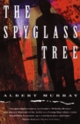 Image for The spyglass tree