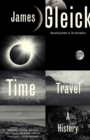 Image for Time Travel: A History