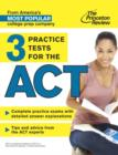 Image for 3 Practice Tests for the ACT