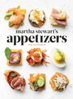 Image for Martha Stewart's appetizers  : 200 recipes for dips, spreads, nibbles, bites, snacks, starters, small plates