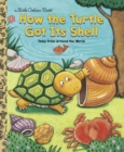 Image for How the turtle got its shell