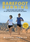 Image for Barefoot Running : How to Run Light and Free by Getting in Touch with the Earth