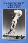 Image for Film Badge Dosimetry in Atmospheric Nuclear Tests