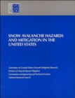 Image for Snow Avalanche Hazards and Mitigation in the United States