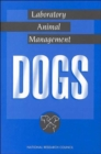 Image for Laboratory Animal Management : Dogs