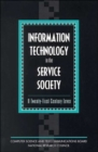 Image for Information Technology in the Service Society : A Twenty-First Century Lever
