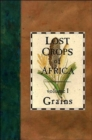 Image for Lost Crops of Africa : Volume I: Grains