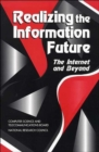 Image for Realizing the Information Future : The Internet and Beyond
