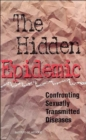 Image for The Hidden Epidemic : Confronting Sexually Transmitted Diseases