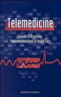 Image for Telemedicine : A Guide to Assessing Telecommunications for Health Care