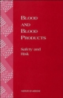 Image for Blood and blood products  : safety and risk