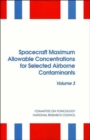Image for Spacecraft Maximum Allowable Concentrations for Selected Airborne Contaminants : Volume 3