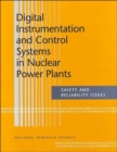Image for Digital Instrumentation and Control Systems in Nuclear Power Plants : Safety and Reliability Issues