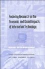 Image for Fostering Research on the Economic and Social Impacts of Information Technology