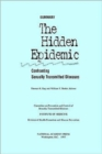 Image for The Hidden Epidemic : Confronting Sexually Transmitted Diseases, Summary