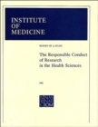 Image for The Responsible Conduct of Research in the Health Sciences