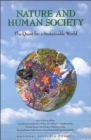 Image for Nature and human society  : the quest for a sustainable world