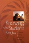 Image for Knowing What Students Know : The Science and Design of Educational Assessment