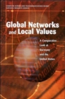 Image for Global Networks and Local Values : A Comparative Look at Germany and the United States