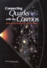 Image for Connecting Quarks with the Cosmos : Eleven Science Questions for the New Century