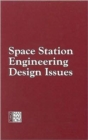 Image for Space Station Engineering Design Issues : Report of a Workshop