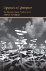Image for Signposts in Cyberspace : The Domain Name System and Internet Navigation