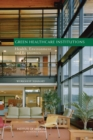 Image for Green healthcare institutions: health, environment, and economics : workshop summary