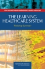 Image for The learning healthcare system: workshop summary